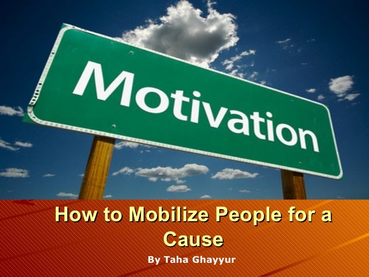 How to Mobilize People for a Cause By Taha   Ghayyur
