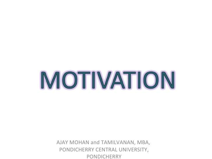 AJAY MOHAN and TAMILVANAN, MBA, PONDICHERRY CENTRAL UNIVERSITY, PONDICHERRY