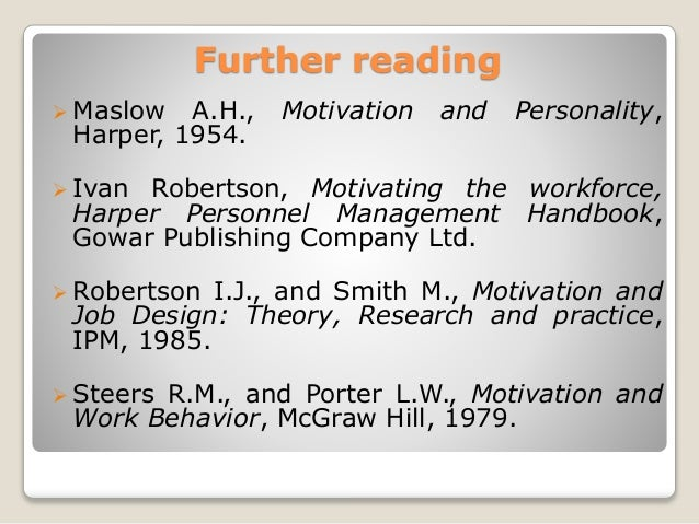 robertson i smith m 1985 motivation and job design theory research and practice Fashion theory: a conceptual  journal of advertising research, 1972, 12, 39-44 robertson,  holt, rinehart and winston, 1971 robinson, d e fashion theory.