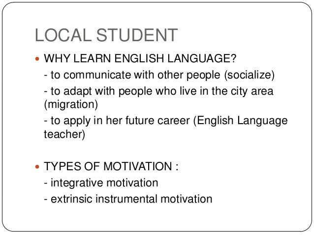 How to Motivate ESL Students to Learn English Through ...