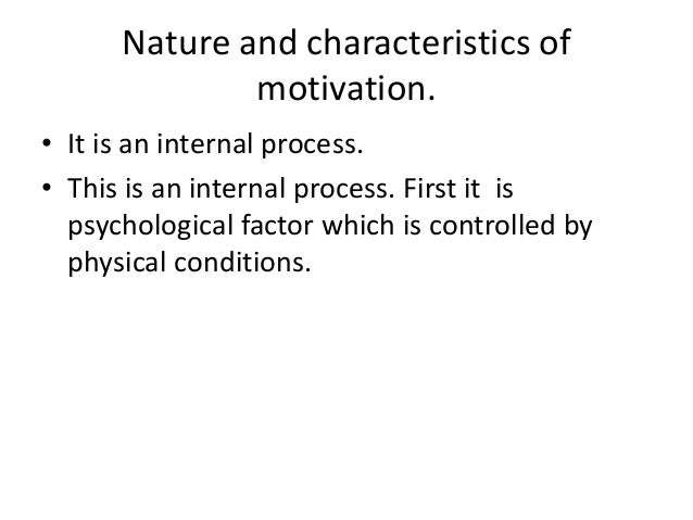an analysis of the internal motivation Intrinsic motivation is the self-desire to seek out new things and new challenges,  to analyze one's capacity, to observe and to.