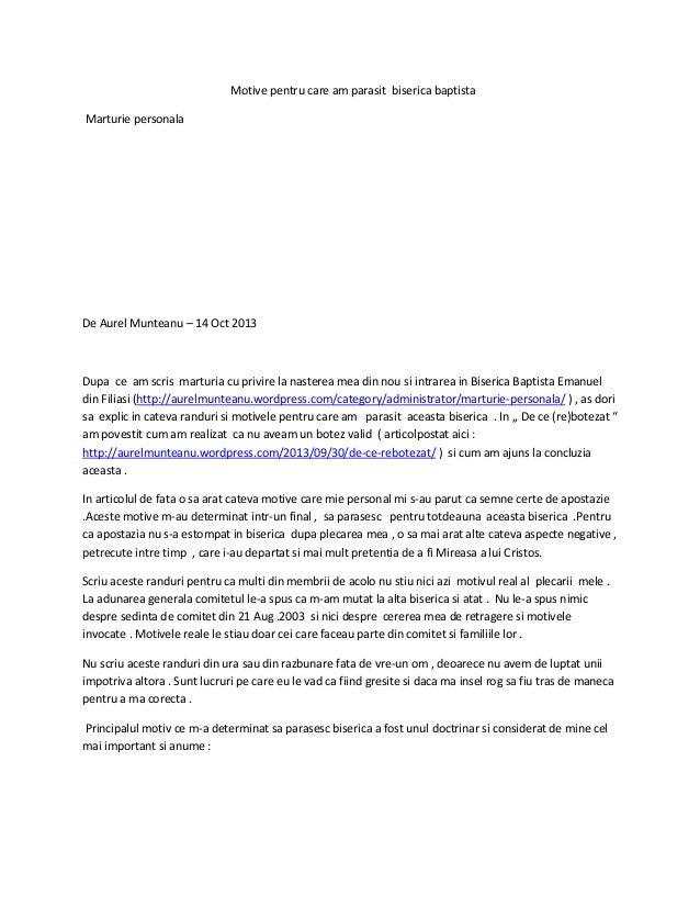 Motive pentru care am parasit biserica baptista Marturie personala  De Aurel Munteanu – 14 Oct 2013  Dupa ce am scris mart...