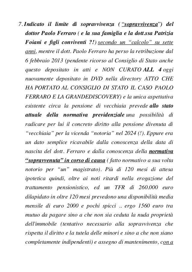 """7. Indicato il limite di sopravvivenza ( """"sopravvivenza"""") del dottor Paolo Ferraro ( e la sua famiglia e la dott.ssa Patri..."""