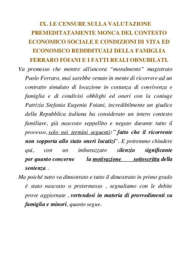 IX. LE CENSURE SULLA VALUTAZIONE PREMEDITATAMENTE MONCA DEL CONTESTO ECONOMICO SOCIALE E CONDIZIONI DI VITA ED ECONOMICO R...