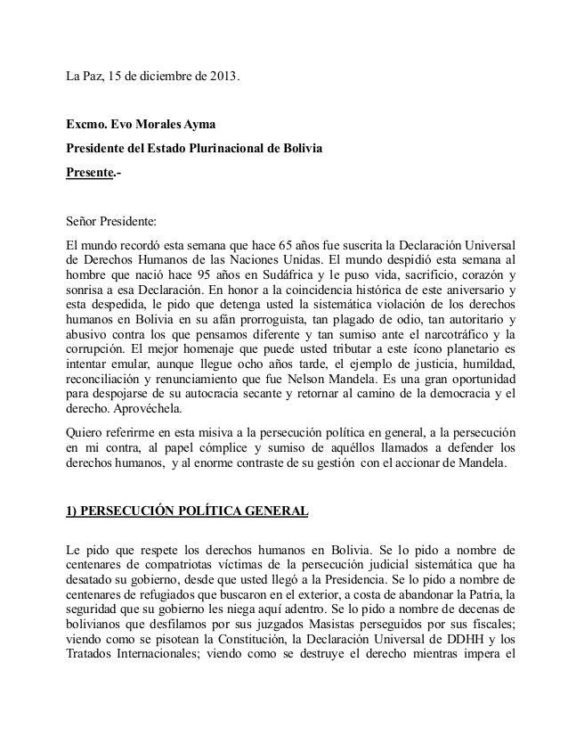 La Paz, 15 de diciembre de 2013.   Excmo. Evo Morales Ayma Presidente del Estado Plurinacional de Bolivia Presente.-   Señ...