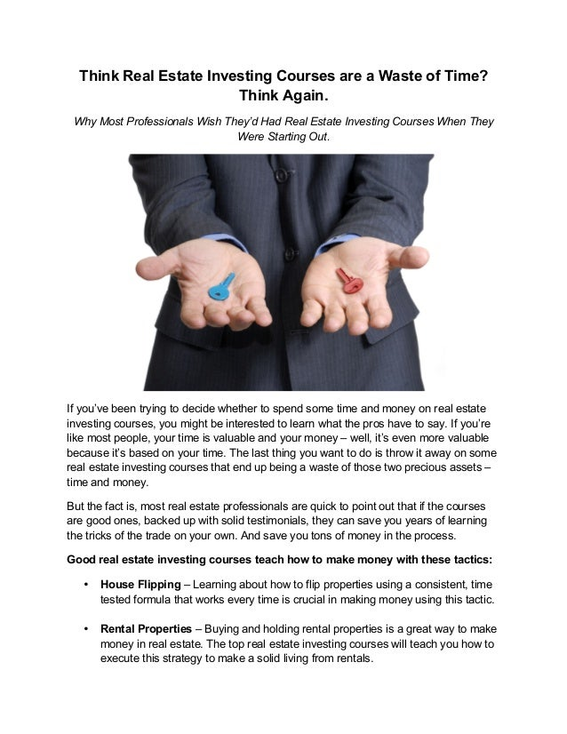 Think Real Estate Investing Courses are a Waste of Time? Think Again. Why Most Professionals Wish They'd Had Real Estate I...