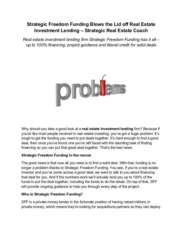 Strategic Freedom Funding Blows the Lid off Real Estate  Investment Lending – Strategic Real Estate Coach  Real estate inv...