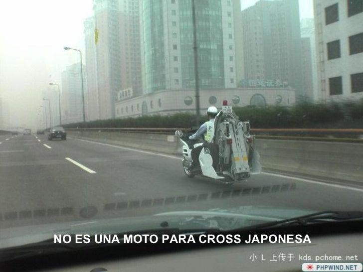 NO ES UNA MOTO PARA CROSS JAPONESA
