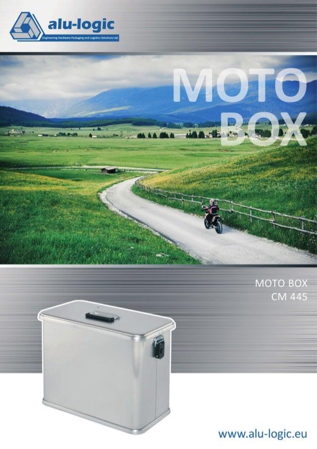 Moto Box CM 445 Moto Box CM 445 NICHT NUR IM ALLTAG, SONDERN AUCH IM EXTREMBEREICH ÜBERZEUGT Leichte, steife, wasser- und ...