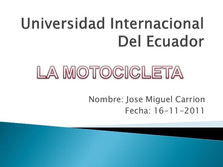 Nombre: Jose Miguel Carrion        Fecha: 16-11-2011