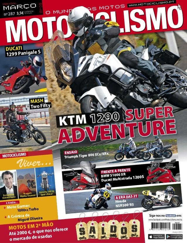 + A Crónica de  Miguel Oliveira + Moto Gamer:  1000ccTurbo E AINDA... Viver... Entrevista: Stefan Pierer Viagem: Médio...