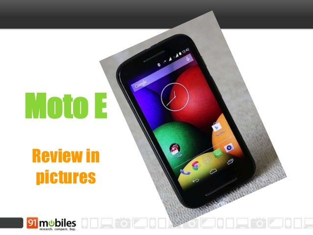 Moto E Review in pictures