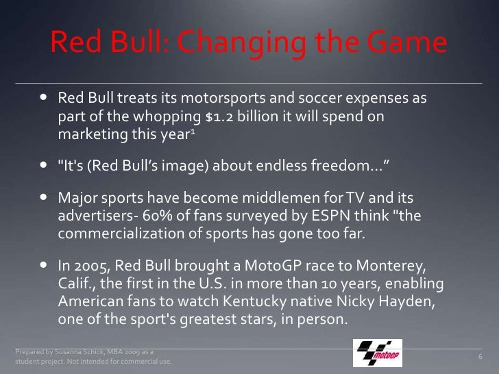 Red Bull: Changing the Game<br />Red Bull treats its motorsports and soccer expenses as part of the whopping $1.2 billion ...