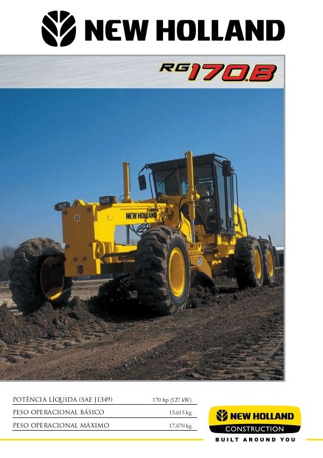 Potência Líquida (SAE J1349) 170 hp (127 kW)Peso Operacional Básico 15.615 kgPeso Operacional Máximo 17.670 kg