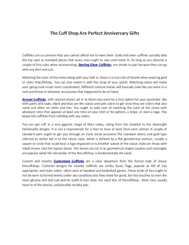 The Cuff Shop Are Perfect Anniversary Gifts Cufflinks are so common that you cannot afford not to have them. Gold and silv...