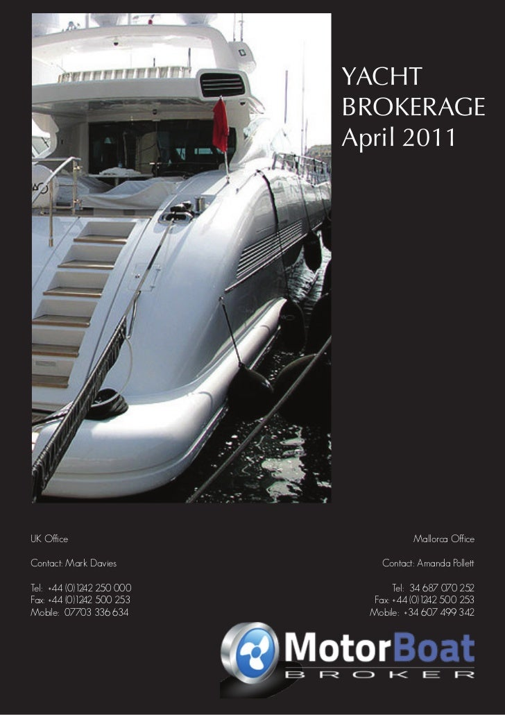 YACHT                                    April 2011 BROKERAGE                                               April 2011UK O...