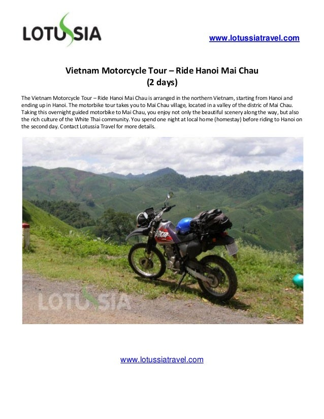 www.lotussiatravel.com                  Vietnam Motorcycle Tour – Ride Hanoi Mai Chau                                    (...