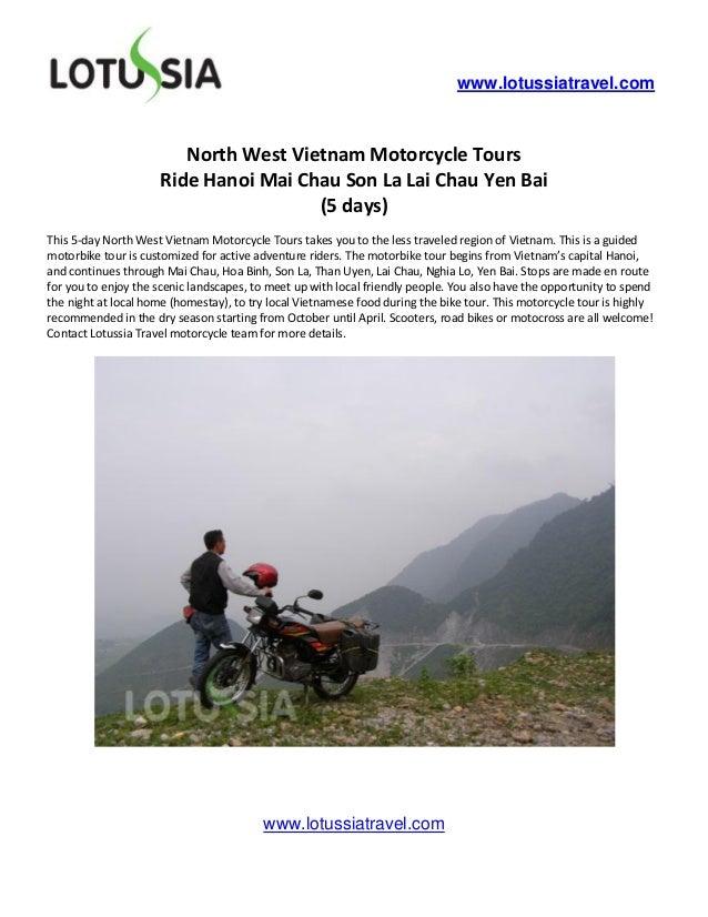 www.lotussiatravel.com                        North West Vietnam Motorcycle Tours                     Ride Hanoi Mai Chau ...