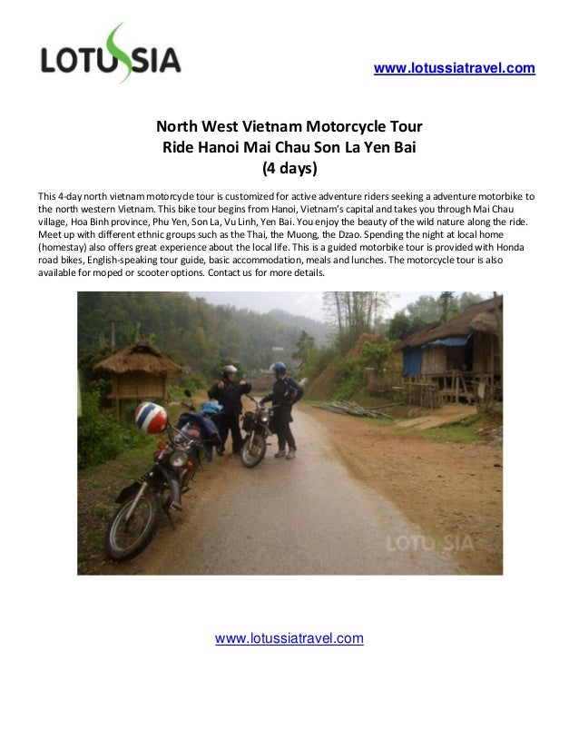 www.lotussiatravel.com                            North West Vietnam Motorcycle Tour                             Ride Hano...
