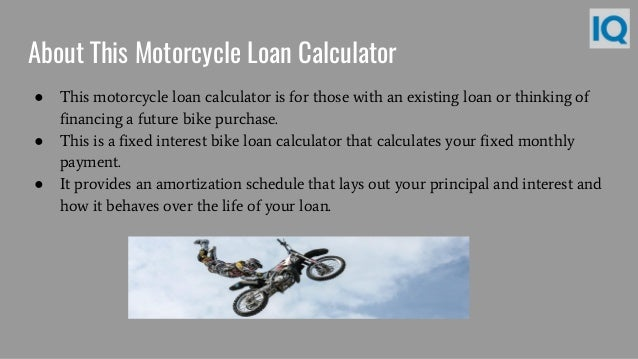 Motorcycle Payment Calculator >> Motorcycle Loan Calculator Motorcycle Payment Calculator