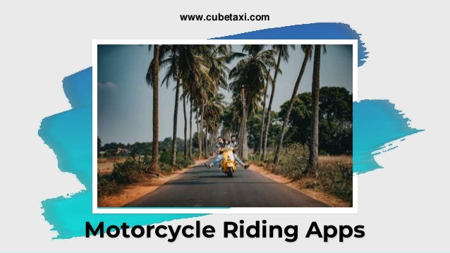 Motorcycle Riding Apps www.cubetaxi.com