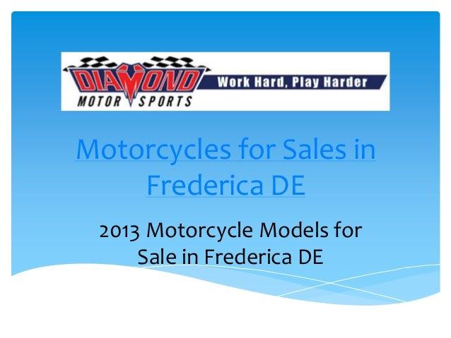 Motorcycles for Sales in    Frederica DE 2013 Motorcycle Models for     Sale in Frederica DE