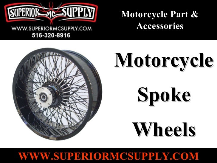 Motorcycle Spoke Wheels Motorcycle Part & Accessories WWW.SUPERIORMCSUPPLY.COM