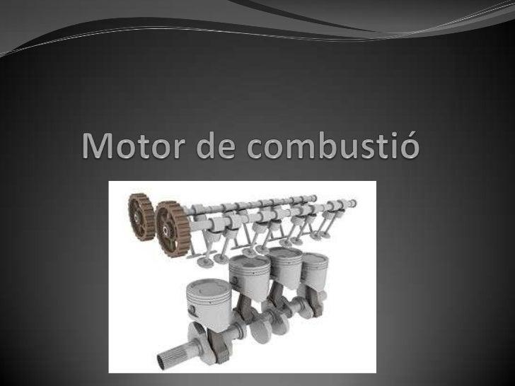 Motor de combustió<br />