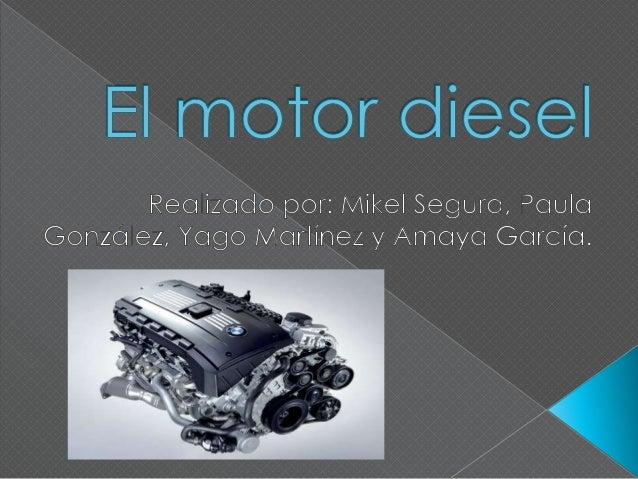  Un motor es una máquina que transforma la energía química presente en los combustibles, en energía mecánica disponible ...