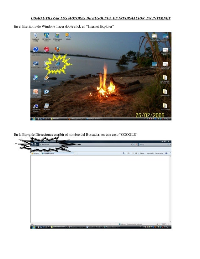 """COMO UTILIZAR LOS MOTORES DE BUSQUEDA DE INFORMACION EN INTERNET En el Escritorio de Windows hacer doble click en """"Interne..."""