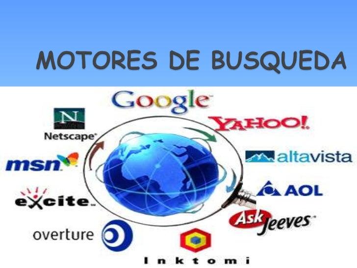 MOTORES DE BUSQUEDA<br />