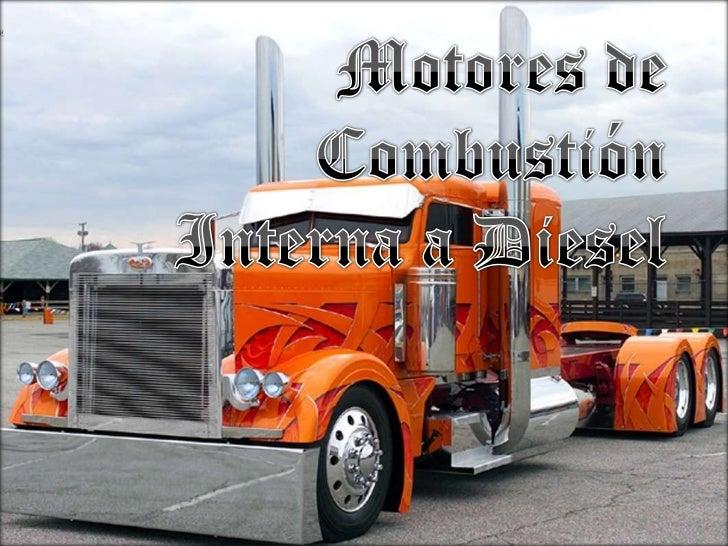 Motoresde Combustión Interna a Diesel<br />