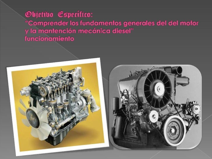 Objetivo general de motores de combustión interna