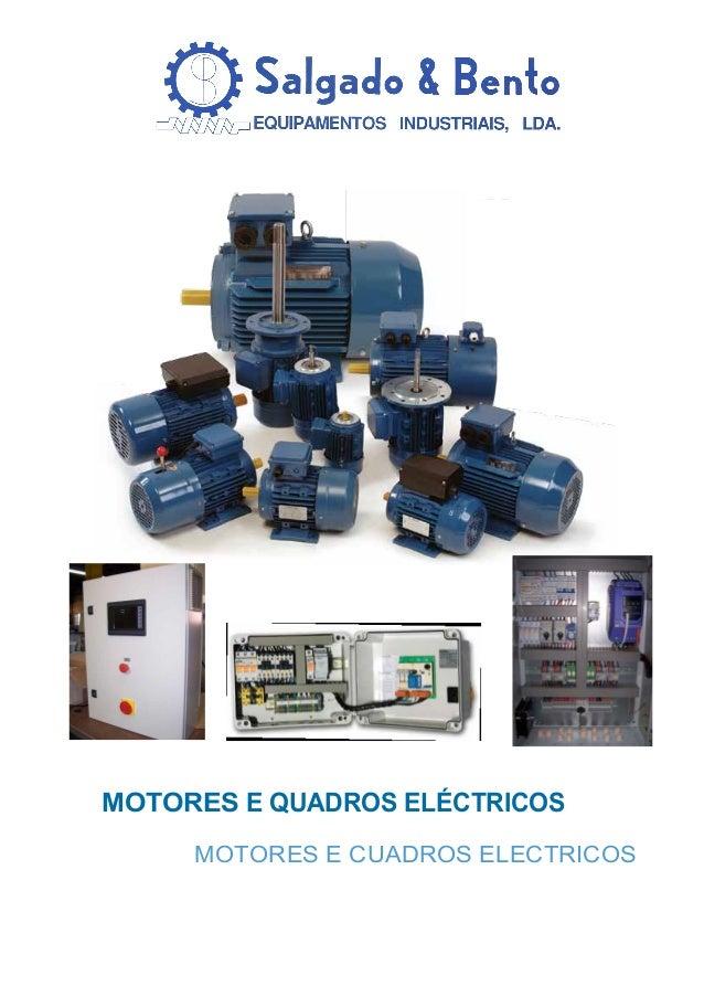 MOTORES E QUADROS ELÉCTRICOS MOTORES E CUADROS ELECTRICOS
