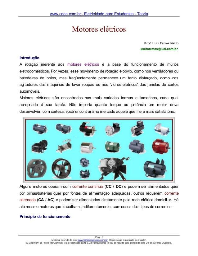 www.ceee.com.br - Eletricidade para Estudantes - Teoria  Motores elétricos Prof. Luiz Ferraz Netto leobarretos@uol.com.br ...