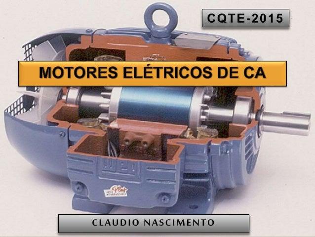 b405d38865f MOTORES ELÉTRICOS DE CA  Introdução   Descrição Geral   Principio de  funcionamento contexto ...