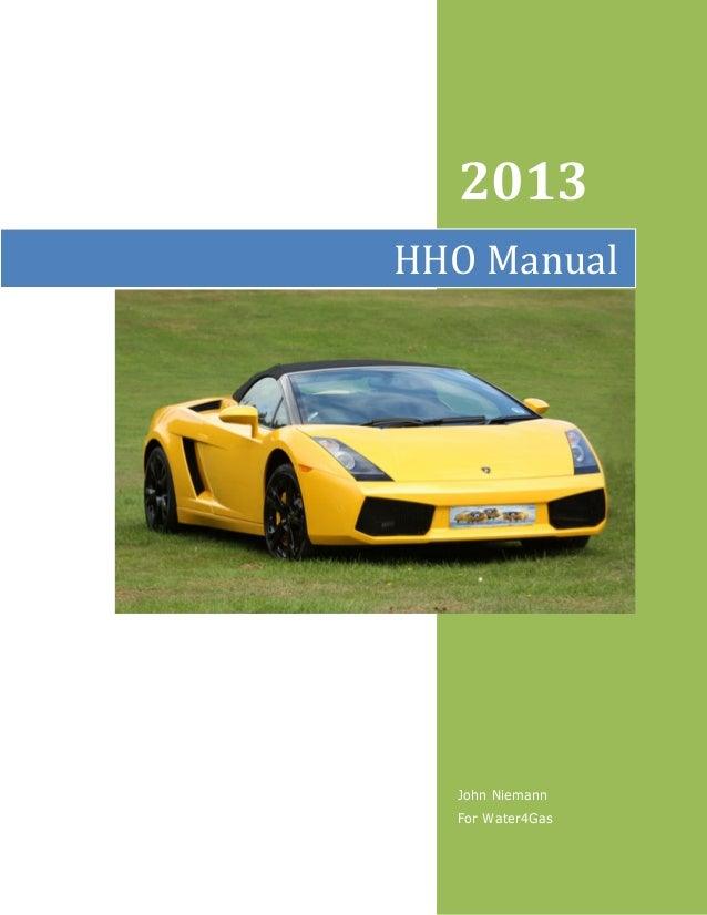 2013HHO Manual  John Niemann  For Water4Gas