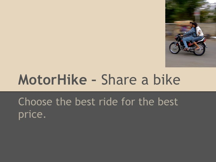 MotorHike – Share a bikeChoose the best ride for the bestprice.