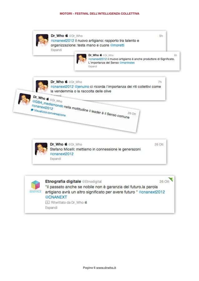 MOTORI - FESTIVAL DELL'INTELLIGENZA COLLETTIVA             Pagina 6 www.drwho.it