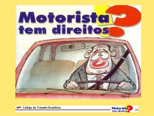 """O manual """"Motorista tem Direitos !?"""" mostra como funciona o sistema de autuações das infrações de trânsito, de acordo com ..."""
