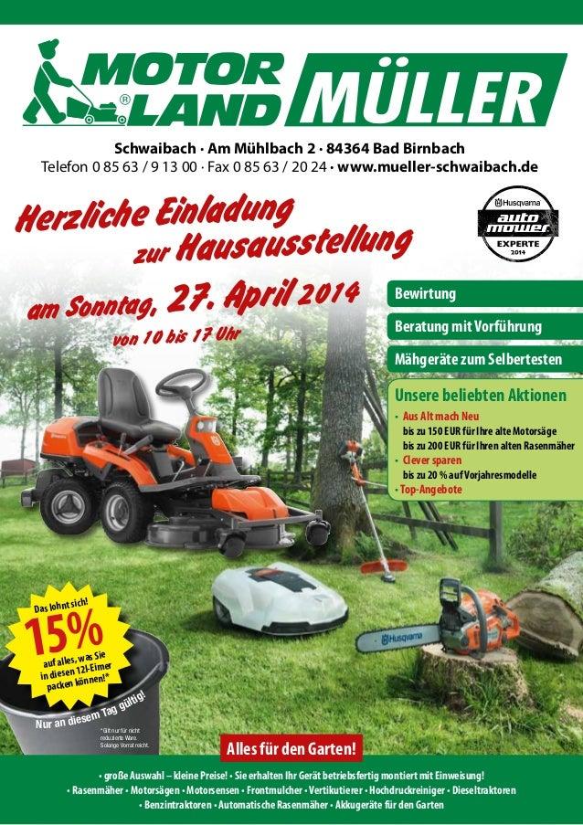 Herzliche Einladung zur Hausausstellung Schwaibach · Am Mühlbach 2 · 84364 Bad Birnbach Telefon 0 85 63 / 9 13 00 · Fax 0 ...
