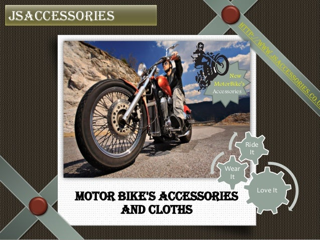 Motor Bike's Accessories and Cloths Jsaccessories New MotorBike's Accessories Love It Wear It Ride It