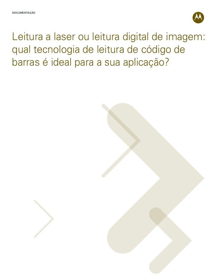 DOCUMENTAÇÃOLeitura a laser ou leitura digital de imagem:qual tecnologia de leitura de código debarras é ideal para a sua ...