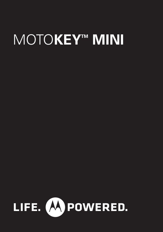 MOTOKEYTM MINI LIFE. POWERED.