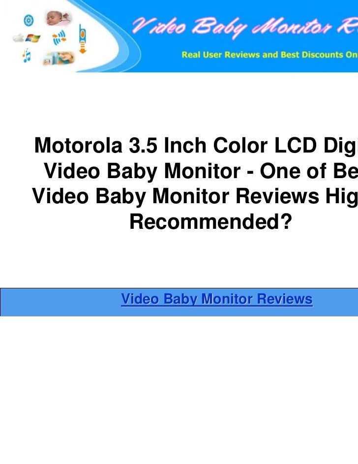 Motorola 3.5 Inch Color LCD Digital Video Baby Monitor - One of BestVideo Baby Monitor Reviews Highly         Recommended?...