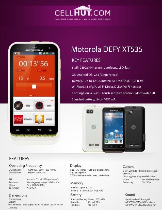 Motorola DEFY XT535                                                             KEY FEATURES                              ...