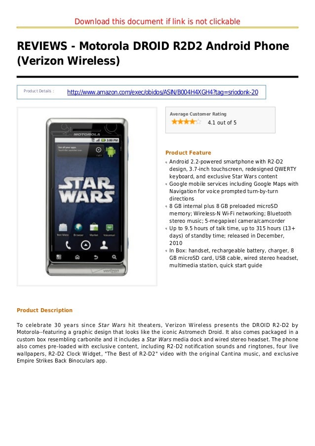 Download this document if link is not clickableREVIEWS - Motorola DROID R2D2 Android Phone(Verizon Wireless)Product Detail...