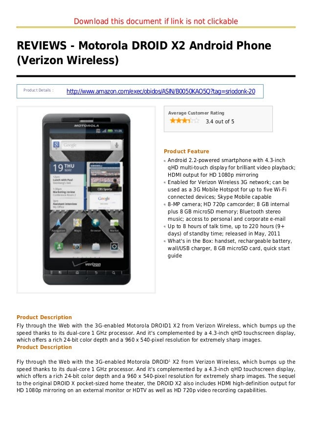 Download this document if link is not clickableREVIEWS - Motorola DROID X2 Android Phone(Verizon Wireless)Product Details ...