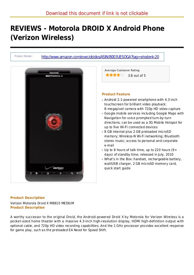 Download this document if link is not clickableREVIEWS - Motorola DROID X Android Phone(Verizon Wireless)Product Details :...