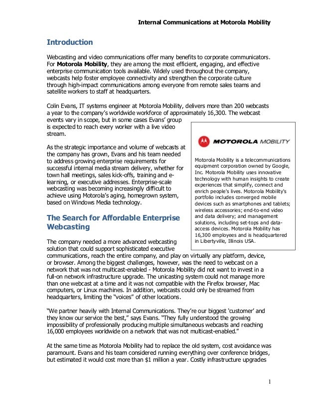 a study of motorola company Adapted from finkelstein, s and sanford, s h 2000 learning from corporate mistakes: the rise and fall of iridium organizational dynamics company as motorola seemingly stumble to such a degree this article attempts to answer these study in how not to introduce a product first we.
